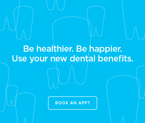 Be Heathier, Be Happier. Use your new dental benefits. - Mission Valley Dentists